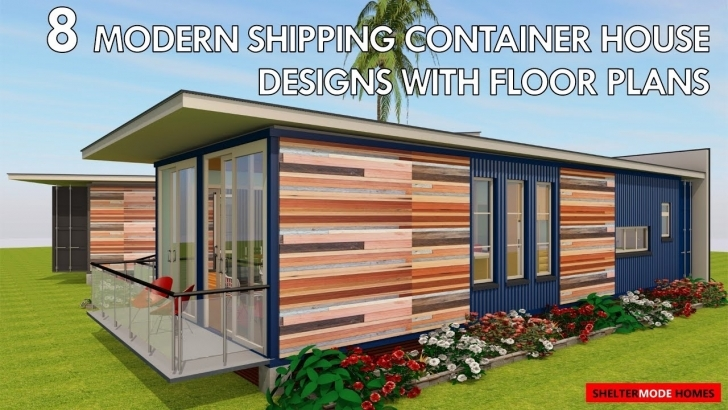 Fantastic Best 8 Modern Shipping Container House Designs With Floor Plans By Container House Plans Pic
