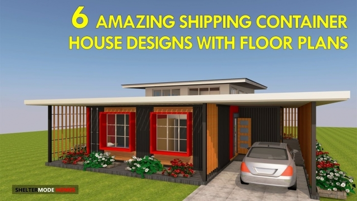 Marvelous Best 6 Modern Shipping Container House Designs With Floor Plans Container House Plans Image